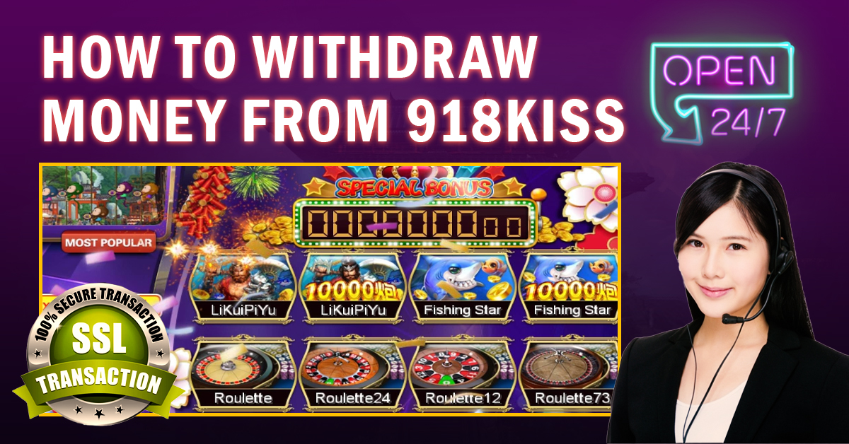 how to withdraw money from 918kiss